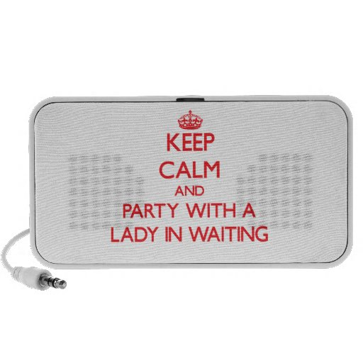 Keep Calm and Party With a Lady In Waiting Mini Speakers