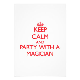 Keep Calm and Party With a Magician Custom Invitations