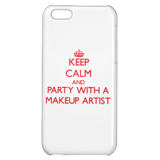 Keep Calm and Party With a Makeup Artist iPhone 5C Case