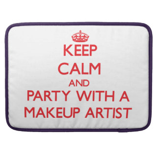 Keep Calm and Party With a Makeup Artist Sleeve For MacBook Pro