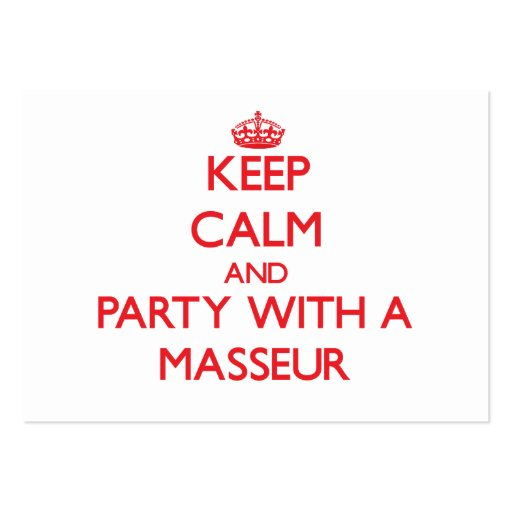 Keep Calm and Party With a Masseur Business Card