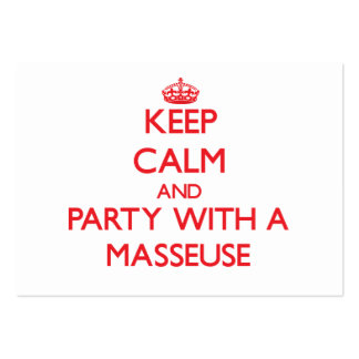 Keep Calm and Party With a Masseuse Business Card Templates