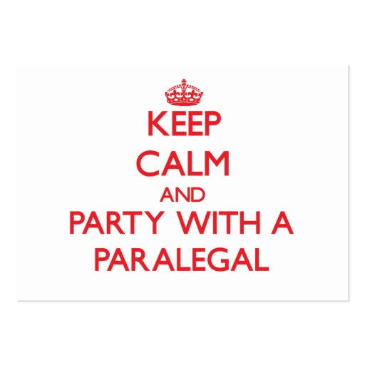 Keep Calm and Party With a Paralegal Business Card Templates