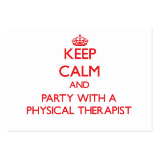 Keep Calm and Party With a Physical Therapist Business Card