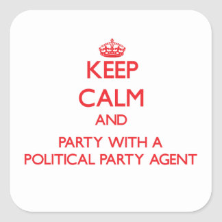 Keep Calm and Party With a Political Party Agent Sticker