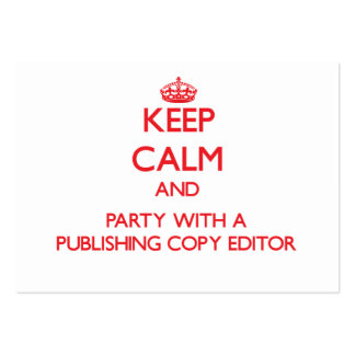 Keep Calm and Party With a Publishing Copy Editor Business Card
