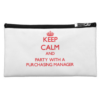 Keep Calm and Party With a Purchasing Manager Cosmetic Bags