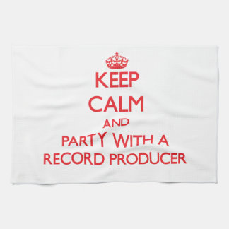 Keep Calm and Party With a Record Producer Kitchen Towels