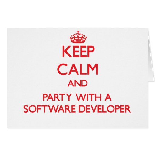 Keep Calm and Party With a Software Developer Card