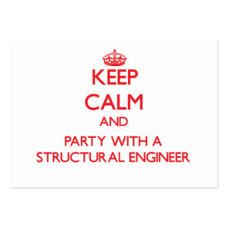 Keep Calm and Party With a Structural Engineer Business Card