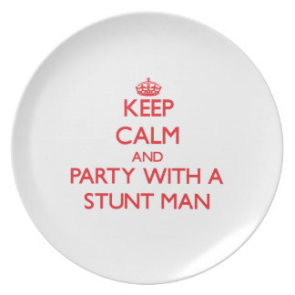 Keep Calm and Party With a Stunt Man Party Plates