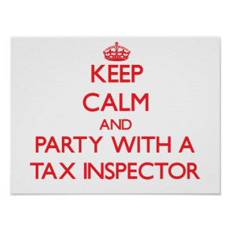 Keep Calm and Party With a Tax Inspector Print