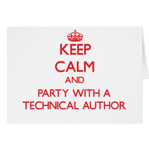 Keep Calm and Party With a Technical Author Cards