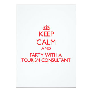Keep Calm and Party With a Tourism Consultant Invitation