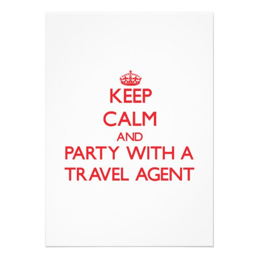 Keep Calm and Party With a Travel Agent Personalized Announcement