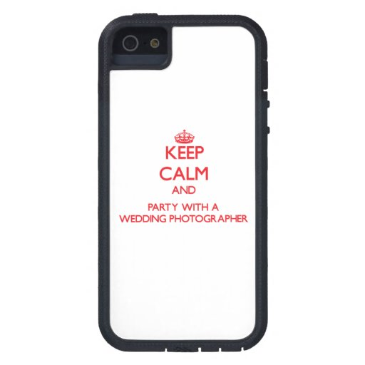 Keep Calm and Party With a Wedding Photographer iPhone 5/5S Cover