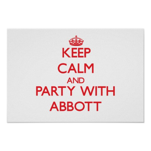 Keep calm and Party with Abbott Poster