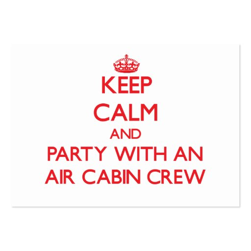 Keep Calm and Party With an Air Cabin Crew Business Card