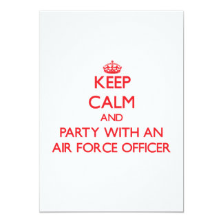 Keep Calm and Party With an Air Force Officer 13 Cm X 18 Cm Invitation Card