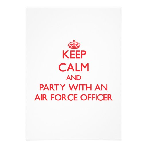 Keep Calm and Party With an Air Force Officer Invite