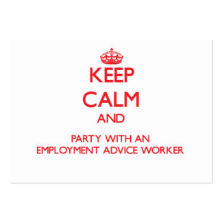 Keep Calm and Party With an Employment Advice Work Business Card Template