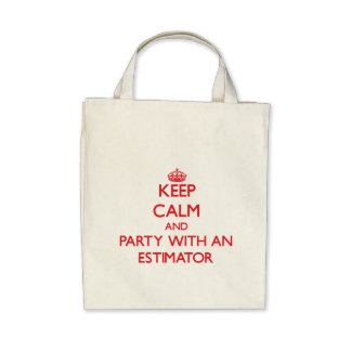 Keep Calm and Party With an Estimator Bag