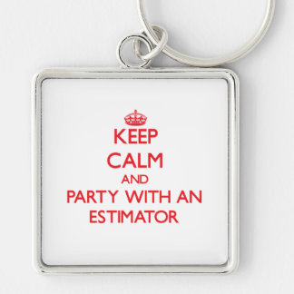 Keep Calm and Party With an Estimator Keychain