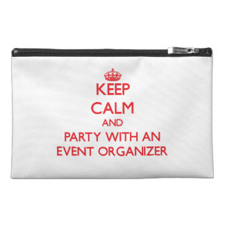 Keep Calm and Party With an Event Organizer Travel Accessory Bag