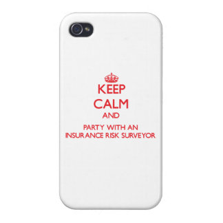 Keep Calm and Party With an Insurance Risk Surveyo Case For iPhone 4