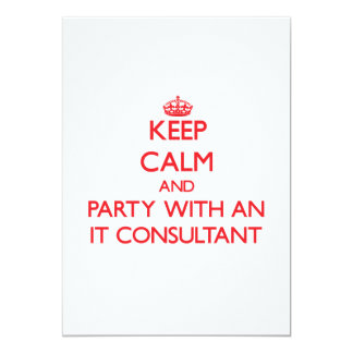 Keep Calm and Party With an It Consultant Announcement