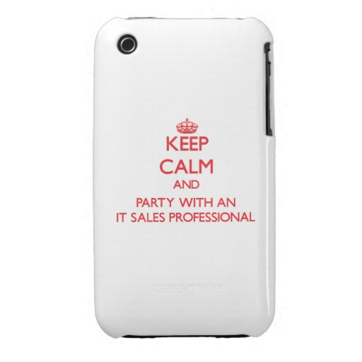 Keep Calm and Party With an It Sales Professional iPhone 3 Case-Mate Cases
