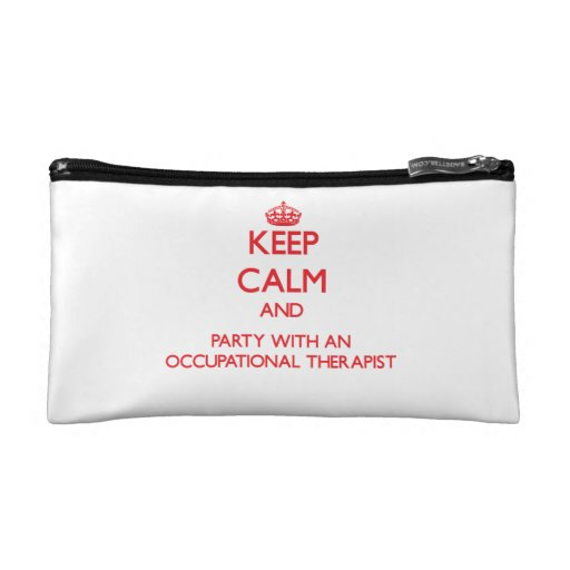 Keep Calm and Party With an Occupational Therapist Cosmetics Bags