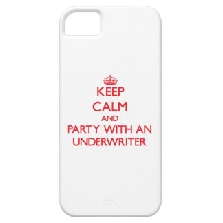 Keep Calm and Party With an Underwriter iPhone 5 Cases