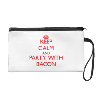 Keep calm and Party with Bacon Wristlet