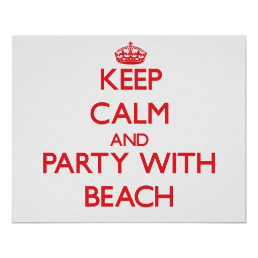 Keep calm and Party with Beach Print