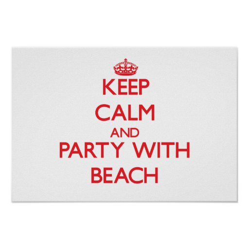 Keep calm and Party with Beach Poster