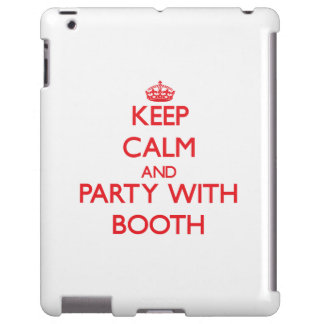 Keep calm and Party with Booth
