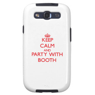 Keep calm and Party with Booth Galaxy S3 Covers