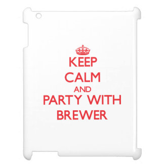 Keep calm and Party with Brewer Case For The iPad 2 3 4