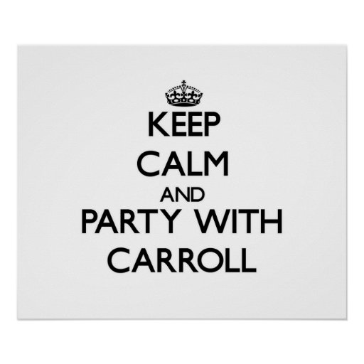 Keep calm and Party with Carroll Print