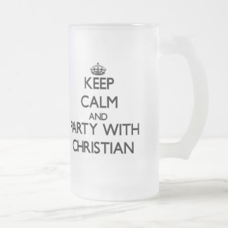 Keep calm and Party with Christian Frosted Beer Mug