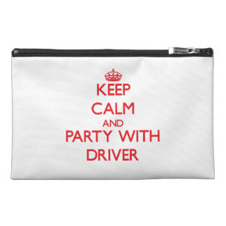 Keep calm and Party with Driver Travel Accessory Bags
