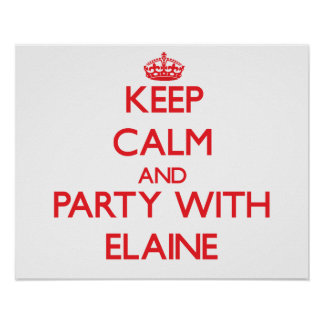 Keep Calm and Party with Elaine Print