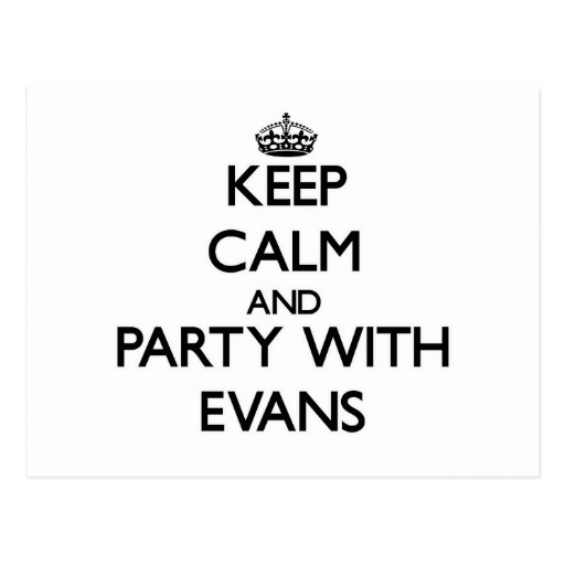 Keep calm and Party with Evans Post Cards