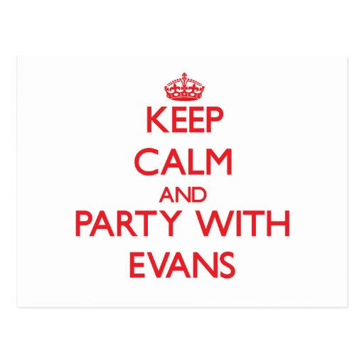 Keep calm and Party with Evans Post Card