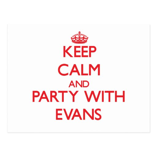 Keep calm and Party with Evans Postcard