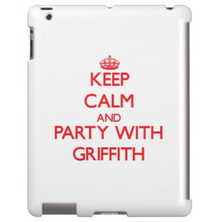 Keep calm and Party with Griffith