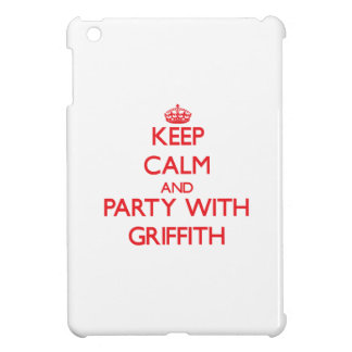 Keep calm and Party with Griffith iPad Mini Cover