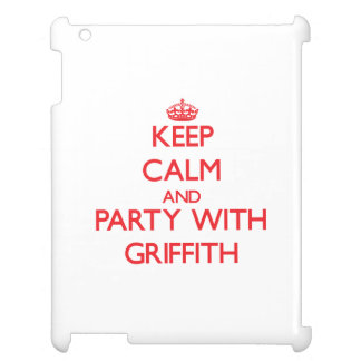 Keep calm and Party with Griffith iPad Cases