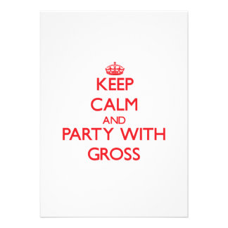 Keep calm and Party with Gross Invite